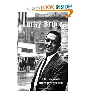 Lucky Bruce: A Memoir