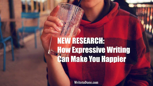 How Expressive Writing Can Make You Happier [New Research]