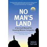 No Man's Land: A Survival Manual for Growing Midsize Companies (US, Paperback / softback)