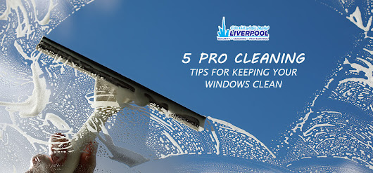 HOW TO KEEP YOUR WINDOW CLEAN | ClEANING SERVICES DUBAI