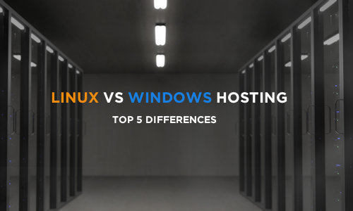 Linux vs Windows Hosting: Top 5 Differences - Globo.Tech