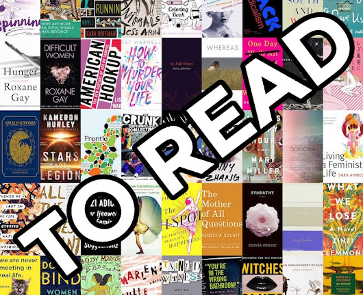 45 Queer and Feminist Books You Need To Read in Early 2017