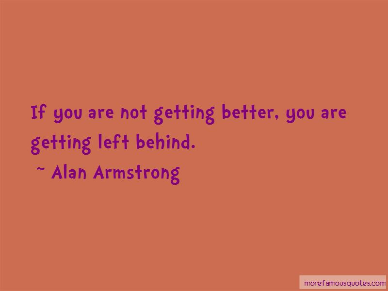 Getting Left Behind Quotes Top 24 Quotes About Getting Left Behind