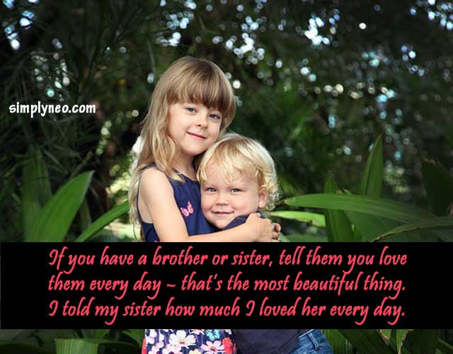 Brother Sister Quotes Saying And Images Simplyneo Quotes