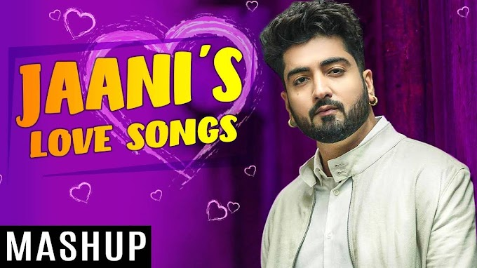 Listen To Popular Punjabi Love song Mashup by Jaani (Video Jukebox) | Punjabi Video Songs - Times of India