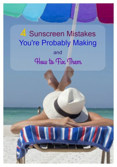4 Sunscreen Mistakes You're Probably Making and How to Fix Them