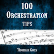 100 Orchestration Tips