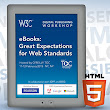 W3C Workshop Report on the Electronic Books and the Open Web Platform