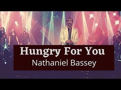 MP3 Lyrics: Nathaniel Bassey – Hungry For You