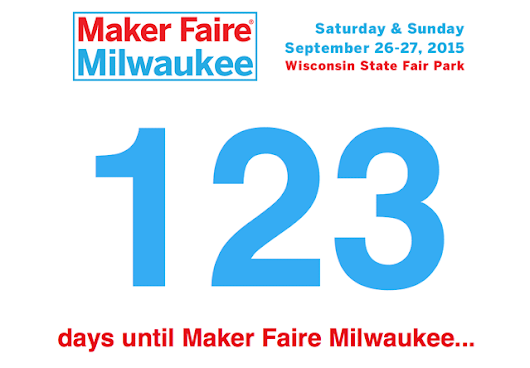 Maker Faire, as easy as 123… | Milwaukee Makerspace