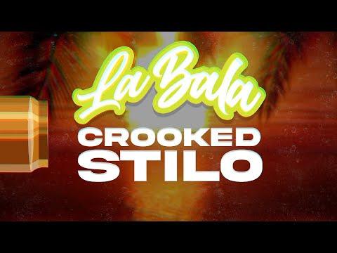 Crooked Stilo - La Bala