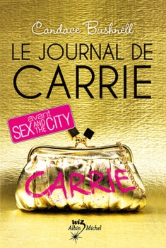 Couverture Le Journal de Carrie, tome 1