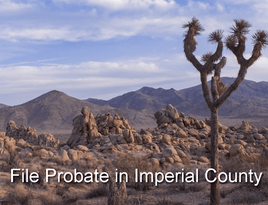 File Probate in Imperial County | A People's Choice