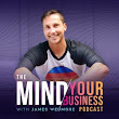 The Mind Your Business Podcast: Episode 057: Play Is The New Work
