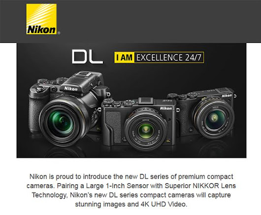 Three New Nikon DL Series Cameras with 1 inch sensors