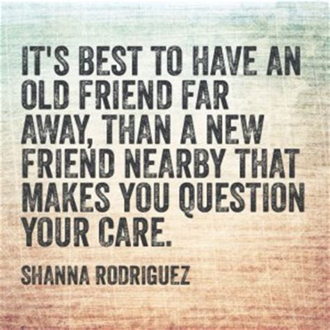 Missing Your Old Friend Quotes