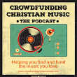 Episode 065 * Audrey Assad, Sandra McCracken, Merci Neff, The Sweet Sorrows, Common Courier, Least of These, Chris Taylor, Paper Route, and Spaceships • Crowdfunding Christian Music - The Podcast