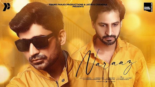 Naaraaz Lyrics - Dheeraj - Download Mp3