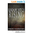 Shadow Witch Rising (Copper Falls Book 1) - Kindle edition by Colleen Vanderlinden. Paranormal Romance Kindle eBooks @ Amazon.com.