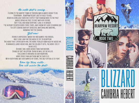 Cover Reveal: BLIZZARD ( Bearpaw Resort book two ) by CAMBRIA HEBERT @cambriahebert @XpressoReads