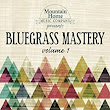 Amazon.com: Bluegrass Mastery Vol. 1: Various artists: MP3 Downloads