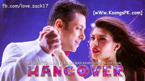 hangover full video song  kick salman khan