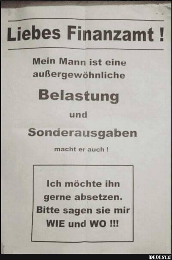 Liebes Finanzamt Lustige Bilder Sprüche Witze Echt Lustig