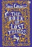 The Book Of Lost Things - Kitab Tentang Yang Telah Hilang
