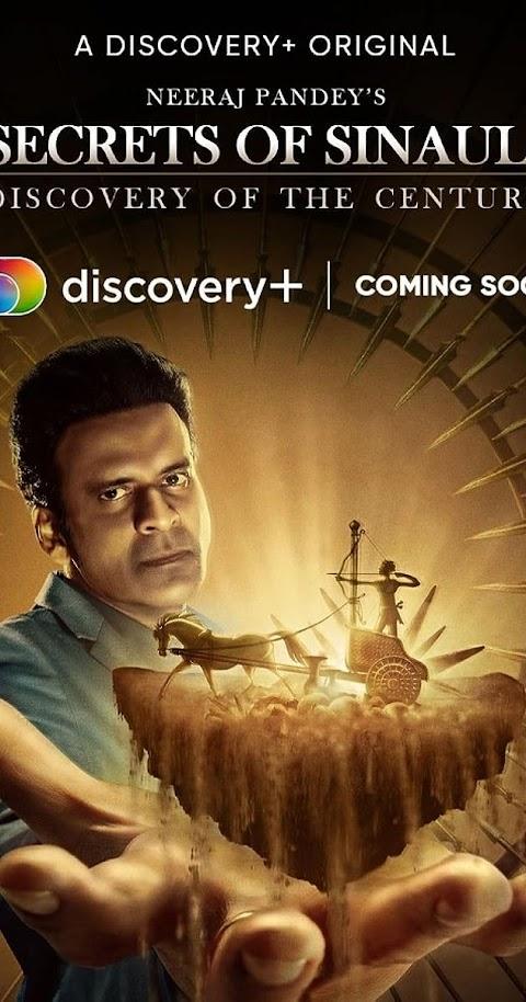 Secrets of Sinauli Season 01 (2021) 480p 720p WebRip Hindi | Discovery Plus Series