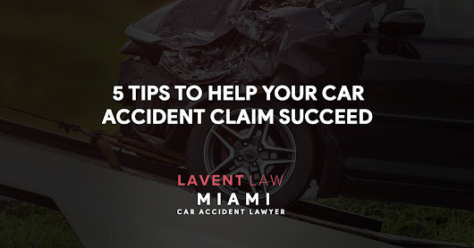 Five Tips to Help Your Car Accident Claim Succeed
