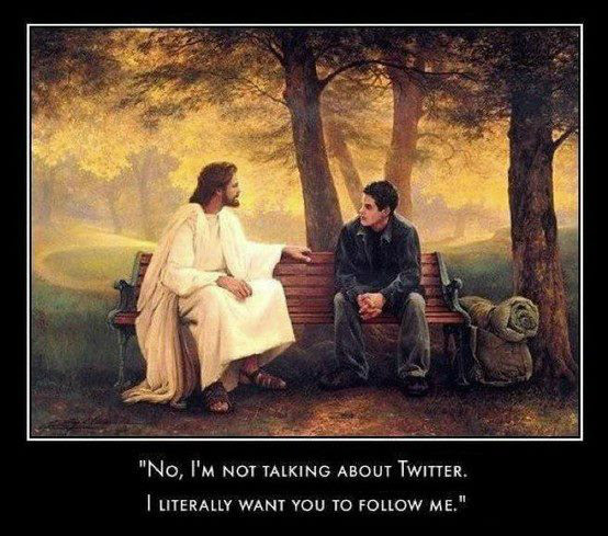 Jesus wants you to follow Him, not just on Twitter, but in life.