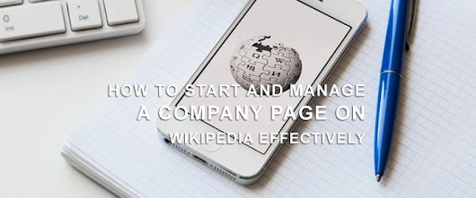 How to Start and Manage a Company Page on Wikipedia Effectively | WpMania.Net