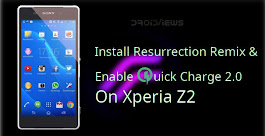 Install Resurrection Remix & Enable Quick Charge 2.0 on Xperia Z2