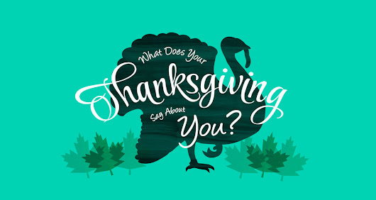 What Does Your Thanksgiving Say About You? Take the Quiz!