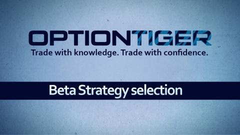 Beta Strategy  Selection at OptionTiger.com
