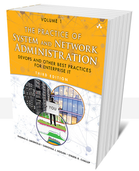 The Practice of System and Network Administration | Third Edition