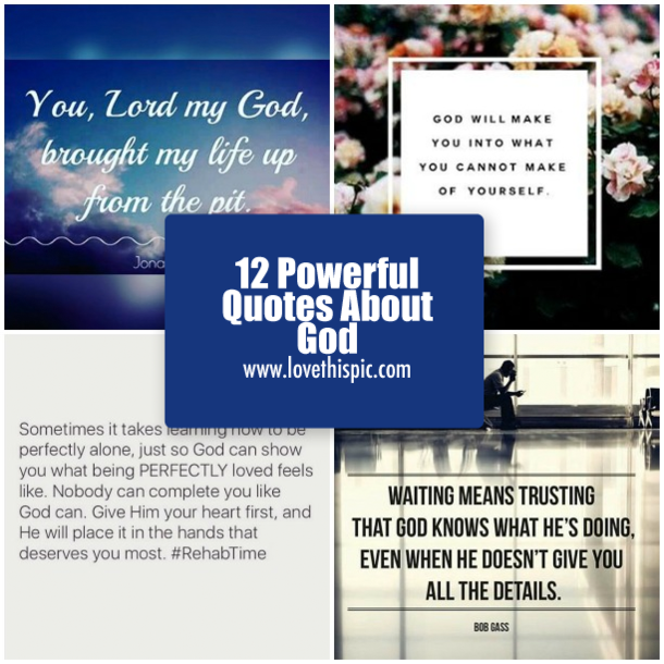 13 Powerful Quotes About God