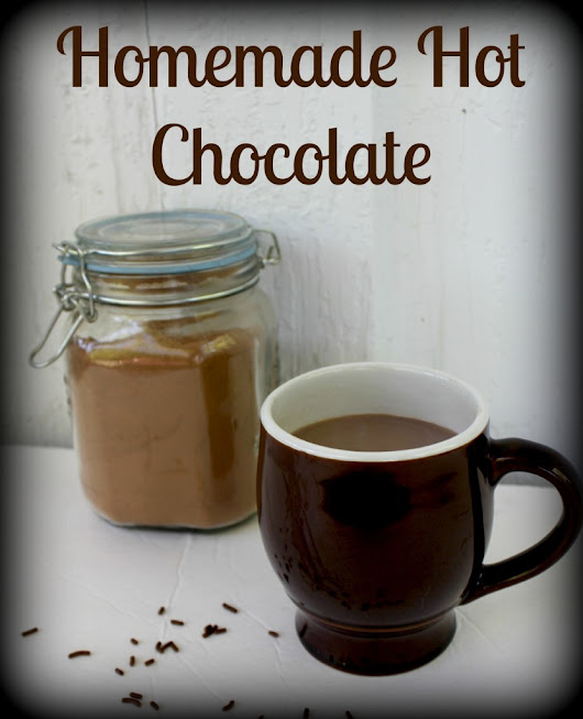 Homemade Hot Chocolate - Sisters Saving Cents