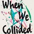 Waiting on Wednesday (37): WHEN WE COLLIDED