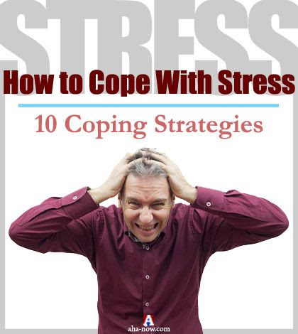 How to Cope With Stress: 10 Coping Strategies
