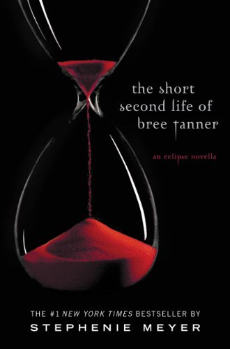 The Short Second Life of Bree Tanner: An Eclipse Novella (The Twilight Saga) by Stephenie Meyer