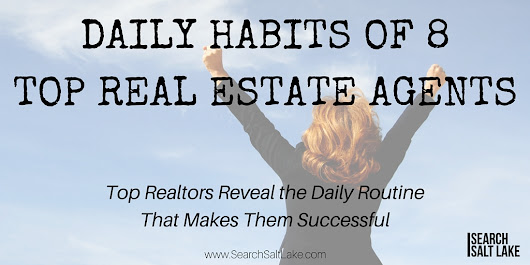 Daily Habits of 8 Top Real Estate Agents -