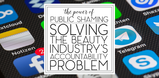 Solving the Beauty Industry's Accountability Problem | This Ugly Beauty Business