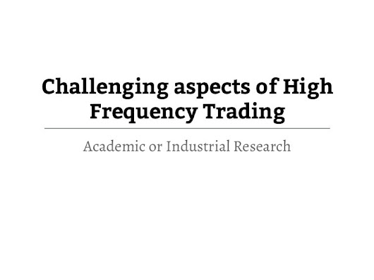research aspects in high frequency trading - Circulam Vite