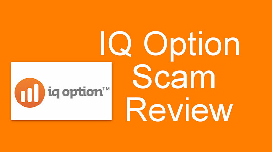 IQ Option Scam - Does It Is A Big Scam? Read Before You Join
