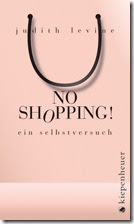 Judith Levine - No Shopping!