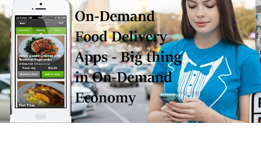 On-Demand Food Delivery App – Next Big Thing in On-Demand Economy - Krify