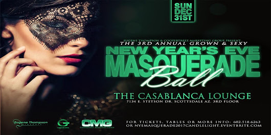 3rd Annual Grown & Sexy New Year's Eve MASQUERADE BALL at CASABLANCA - Candlelight