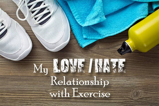 How To Have A Good Relationship With Exercise -