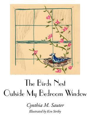The Birds Nest Outside My Bedroom Window
